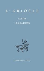 L'Arioste - Les Satires.