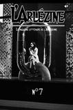l'Arlésienne Editions - L'Arlézine n°7 - Le mag' littéraire de l'Arlésienne.