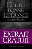 l'Arlésienne Editions et Ségolène Roudot - L'île de bonne-espérance - Extrait gratuit.