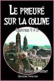 l'Arlésienne Editions et Ségolène Roudot - Le prieuré sur la colline - Chapitres 4 & 5 (Roman fantastique).