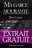 l'Arlésienne Editions et Rémy Carras - Ma garce mourante - Extrait gratuit.