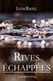 l'Arlésienne Editions et Louis Raoul - Rives échappées - Recueil de poésie.