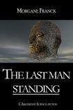 l'Arlésienne Editions et Morgane Franck - The last man standing - Nouvelle.