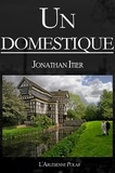 l'Arlésienne Editions et Jonathan Itier - Un domestique - Plus de 1800 exemplaires vendus ! (Nouvelle).