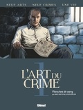 Marc Omeyer - L'Art du Crime - Tome 01 - Planches de sang.