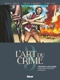 Olivier Berlion - L'Art du Crime - Tome 03 - Libertalia, la Cité Oubliée.