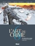 Olivier Berlion - L'Art du Crime - Tome 06 - Par-dessus les nuages.