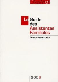 L'AssMat et Pierre Bance - Le Guide des Assistantes Familiales 2006 - Le nouveau statut.