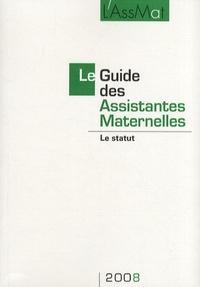 L'AssMat et Catherine Doublet - Le Guide des Assistantes Maternelles 2008 - Le statut.