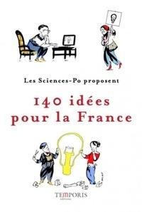 L'Association des Sciences-Po - 140 idées pour la France.