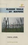 Pascal Loisel - Classe voile et nature.