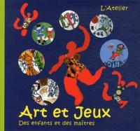 L'Atelier - Art et Jeux - Des enfants et des maîtres.