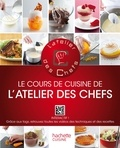 L'atelier des Chefs - Le cours de cuisine de L'atelier des Chefs.