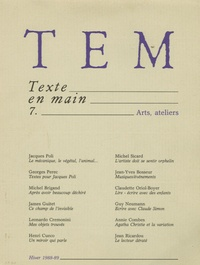 Georges Perec - Texte en main N° 7, Hiver 88-89 : Arts, ateliers.
