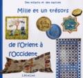 L'Atelier - Mille et un trésors de l'Orient à l'Occident - Des enfants et des maîtres.