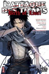 Hikaru Suruga - L'Attaque des Titans - Birth of Livaï T01.