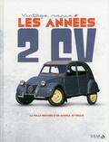 L'Auto-Journal - Les années 2 CV.