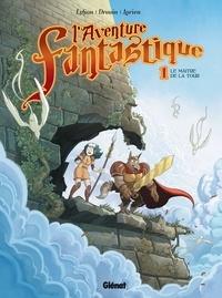 Lylian - L'Aventure fantastique - Tome 01 - Le Maître de la tour.