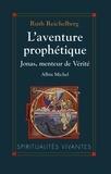 Ruth Reichelberg - L'Aventure prophétique.