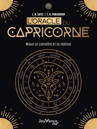 L.B. Satis et T.K. Yongdroup - L'oracle du capricorne - Mieux se connaître et se réaliser. Avec 24 cartes.