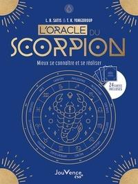 L.B. Satis et T.K. Yongdroup - L'oracle du scorpion - Mieux se connaître et se réaliser. Avec 24 cartes.