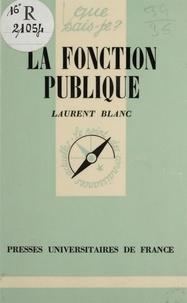 L Blanc - La Fonction publique.