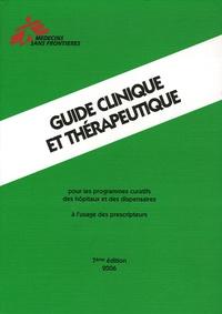 L Blok - Guide clinique et thérapeutique - Pour les programmes curatifs des hôpitaux et des dispensaires, à l'usage des prescripteurs, Edition 2006.