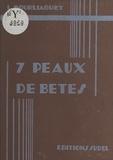 L. Bourliaguet et Edouard Bernard - Les aventures du petit rat Justin (2) - Sept peaux de bêtes.