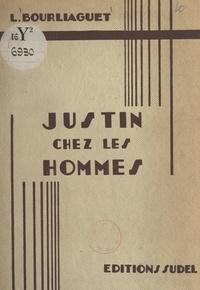 L. Bourliaguet et Edouard Bernard - Les aventures du petit rat Justin (3) - Justin chez les hommes.