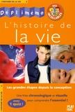L Bouton et  Collectif - L'histoire de la vie.