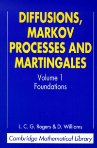 Diffusions, Markov Processes and Martingales. Volume 1, Foundations, 2nd Edition.pdf