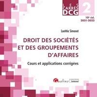 L.-c. Simonet - DCG  2 Droit des sociétés et des groupements d'affaires - Cours et applications corrigées.