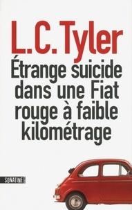 L-C Tyler - Etrange suicide dans une Fiat rouge à faible kilométrage.