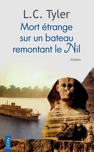 L.C. Tyler - Mort étrange sur un bateau remontant le Nil.