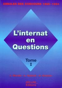 L Calmet et L Burski - L'INTERNAT EN QUESTION. - Tome 1, Annales des concours 1985-1994.