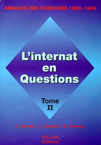 L Calmet et L Burski - L'INTERNAT EN QUESTION. - Tome 2, Annales des concours 1985-1994.