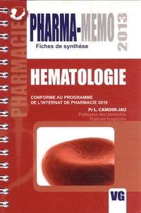 L Camoin-Jau - Hématologie - Conforme au programme de l'internat de pharmacie 2010.