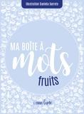 L comme Lune - Ma boîte à mots : fruits.