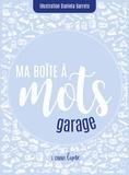 L comme Lune - Ma boîte à mots : garage.