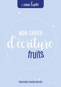 L comme Lune - Mon cahier d'écriture : fruits.