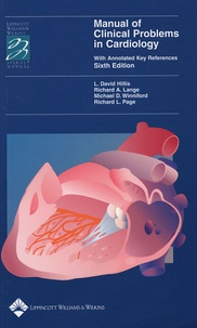 L-David Hillis et Richard A Lange - Manual of Clinical Problems in Cardiology - With Annotated Keys References.