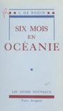 L. de Bodin - Six mois en Océanie.
