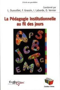 L Dussolliet et F Grassin - La pédagogie institutionnelle au fil des jours.