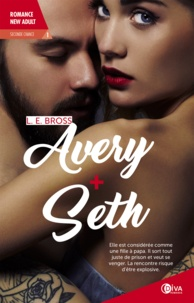 L-E Bross - Seconde chance Tome 1 : Avery + Seth.