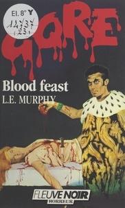 L. E. Murphy et Claude Mallerin - Blood feast.