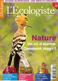 L'Ecologiste - L'Ecologiste N° 58, juillet 2021 : Nature, un cri d'alarme.