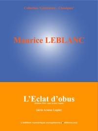 L'Edition Numérique Européenne et Maurice Leblanc - .