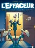Hervé Richez - L'Effaceur - Tome 01 - Clients et victimes, même satisfaction.