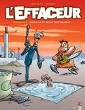 Hervé Richez - L'Effaceur - Tome 02 - Mieux vaut tenir que mourir....