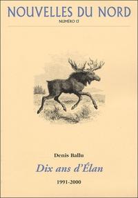 Denis Ballu et Folke Fridell - Nouvelles du Nord N° 13 : Dix ans d'Elan.